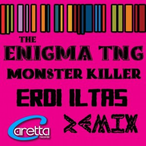 Erdi Iltas, The Enigma Tng – Monster Killer (Erdi Iltas Remix)