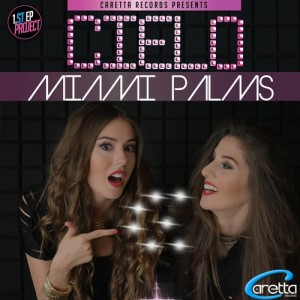 Cielo – Miami Palms (Ibiza Edition)