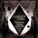 Luxury Tunes – Freqeuncy Luxury Guest Mix